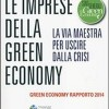 Rapporto Green Economy 2014: le imprese sostenibili come via maestra per uscire dalla crisi