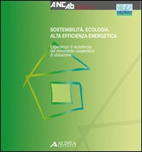 Sostenibilità, ecologia e alta efficienza energetica, Courtesy of Webster.it