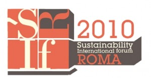 Sustainability International forum Roma 2010