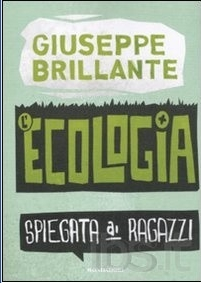 L'ecologia spiegata ai ragazzi, Courtesy of librimondadori.it