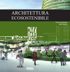 Architettura ecosostenibile, Courtesy of logos edizioni