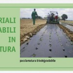 I materiali biodegradabili in ortofrutticoltura
